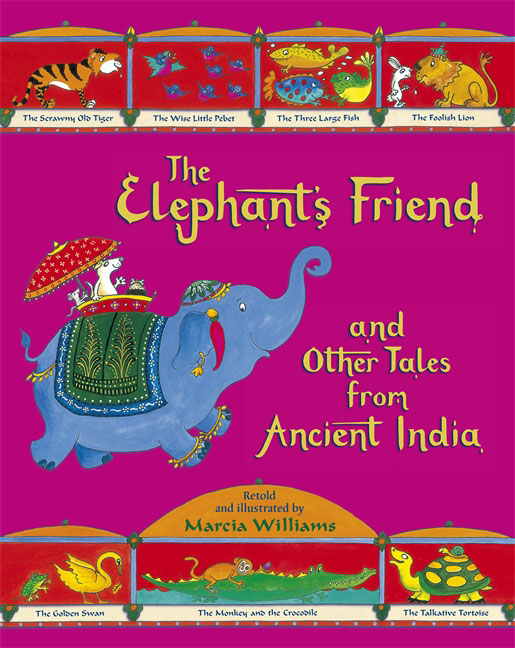 The Elephant's Friend and Other Tales from Ancient India monsters of folk monsters of folk monsters of folk