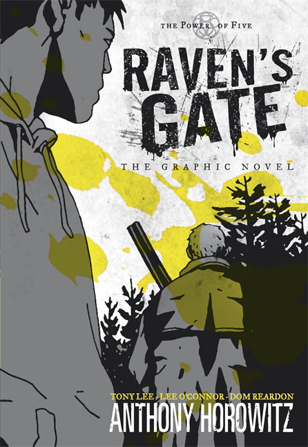 The Power of Five: Raven's Gate - The Graphic Novel the power of five evil star