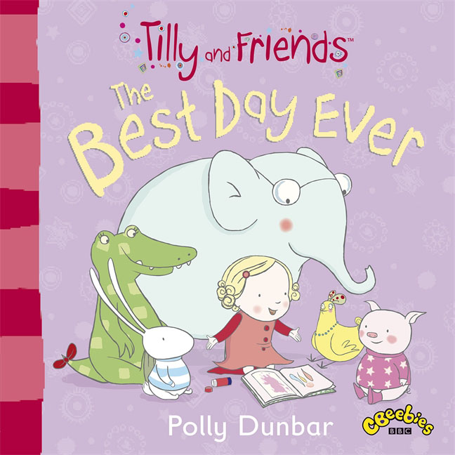 Tilly and Friends: The Best Day Ever tilly and friends doctor tilly