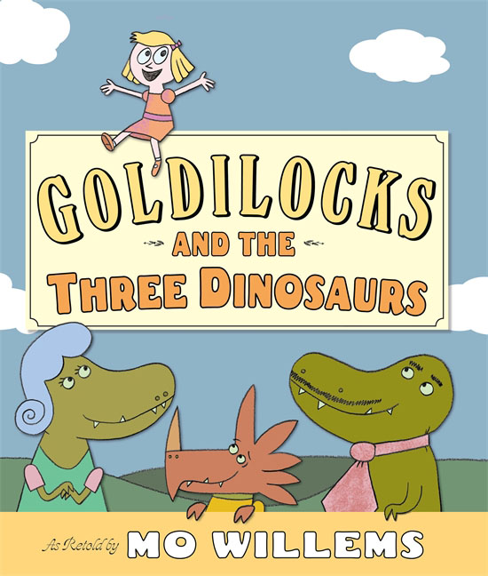 Купить Goldilocks and the Three Dinosaurs,