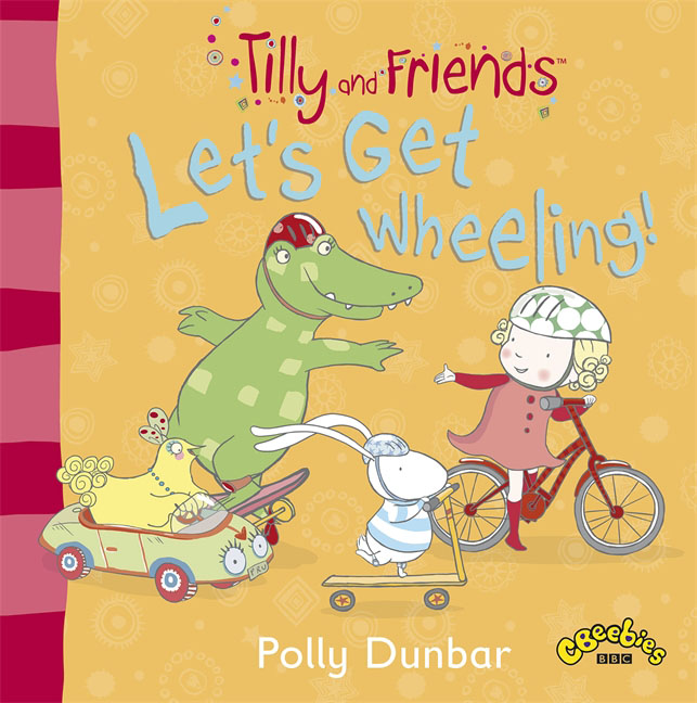 Tilly and Friends: Let's Get Wheeling! tilly and friends doctor tilly
