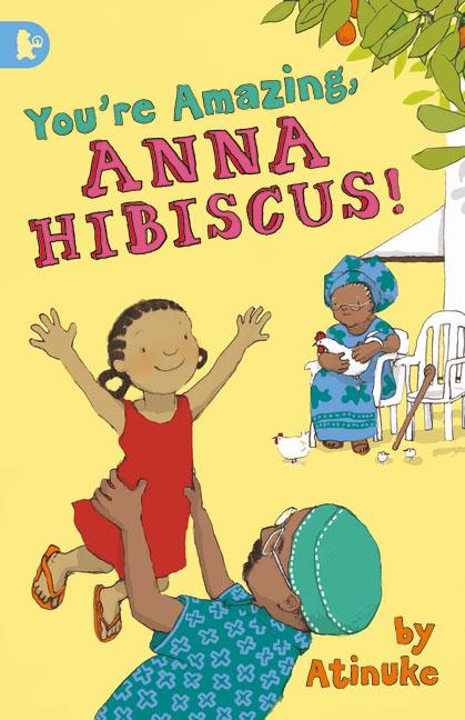 Купить You're Amazing, Anna Hibiscus!,