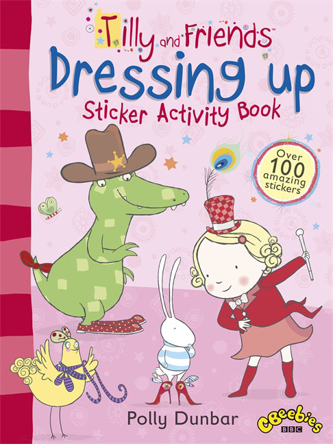 Tilly and Friends: Dressing Up Sticker Activity Book tilly and friends doctor tilly