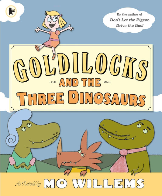 Goldilocks and the Three Dinosaurs,  - купить со скидкой