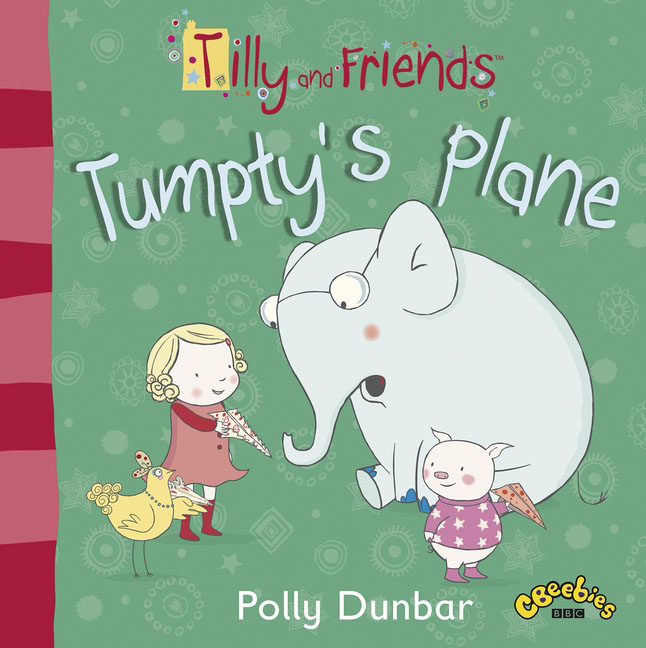 Tilly and Friends: Tumpty's Plane tilly and friends doctor tilly