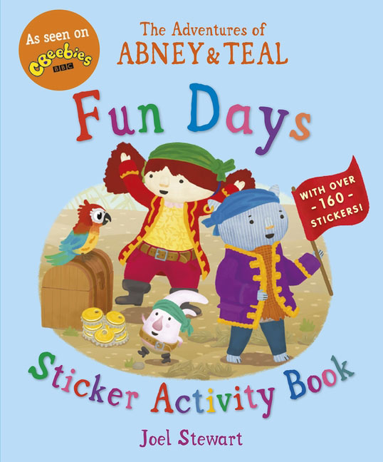 The Adventures of Abney & Teal: Fun Days Sticker Activity Book space activity book