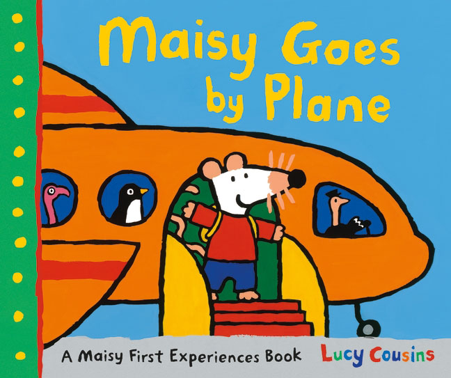 Maisy Goes by Plane maisy s farm sticker book