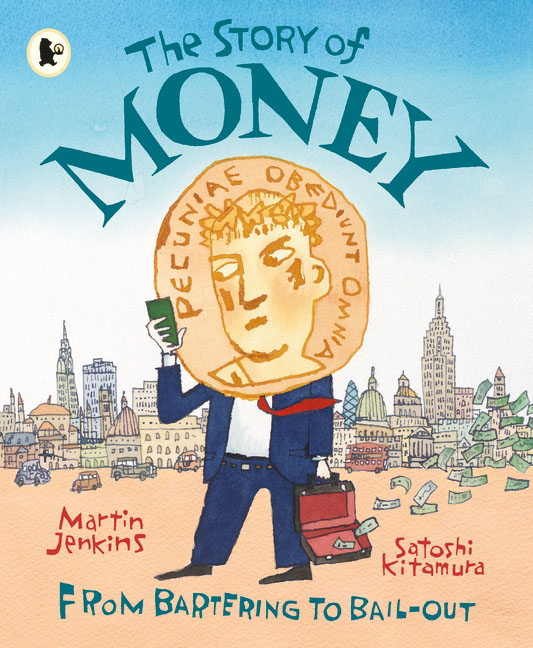The Story of Money the story of money