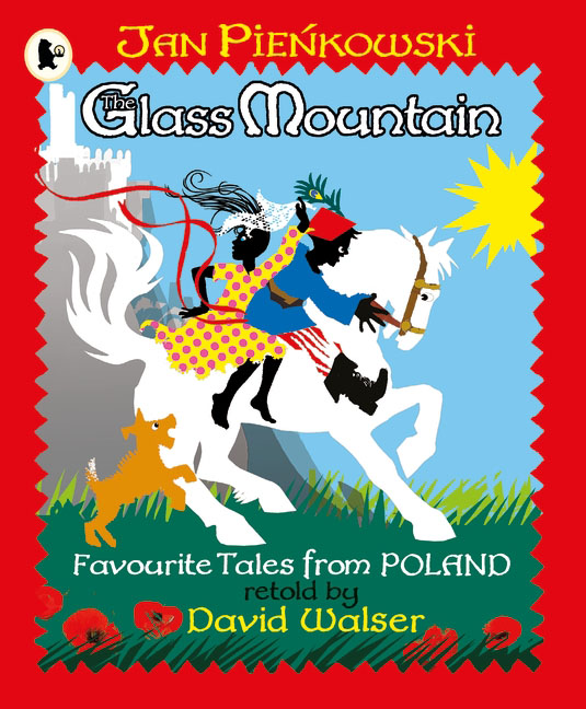 The Glass Mountain: Tales from Poland monsters of folk monsters of folk monsters of folk