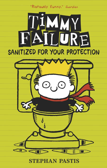 Timmy Failure: Sanitized for Your Protection stephan st031awrwq87 stephan