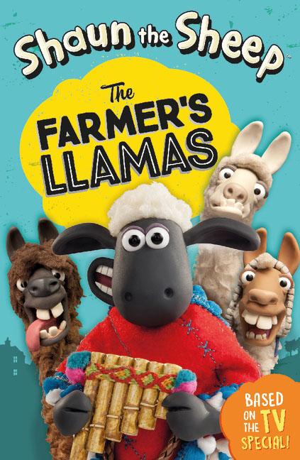 Shaun the Sheep - The Farmer's Llamas rio 2 the junior novel