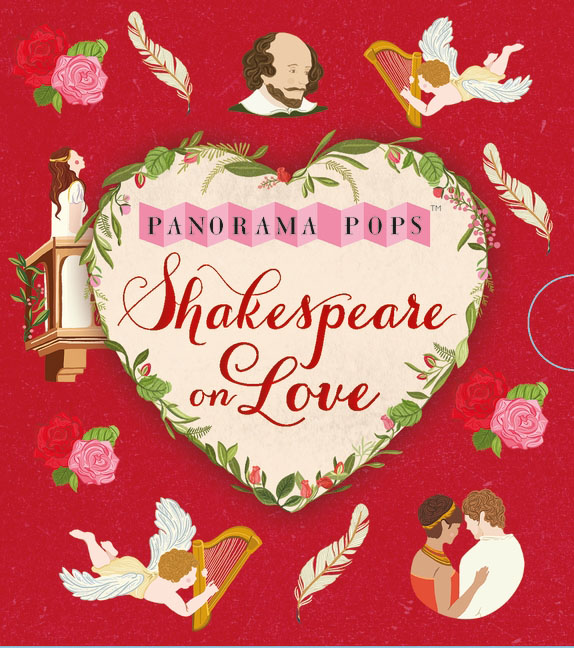 Shakespeare on Love: Panorama Pops shakespeare on flowers panorama pops