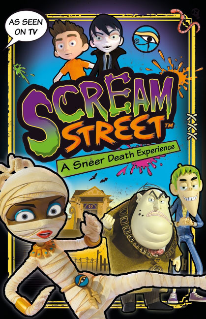 Scream Street: A Sneer Death Experience scream street a sneer death experience