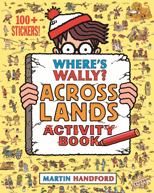 Where's Wally? Across Lands: Activity Book (+ 100 stickers) where s wally across lands activity book 100 stickers