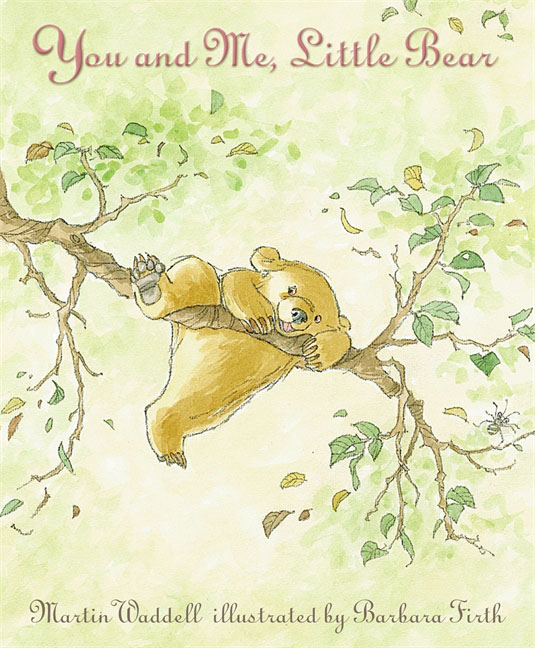 You and Me, Little Bear
