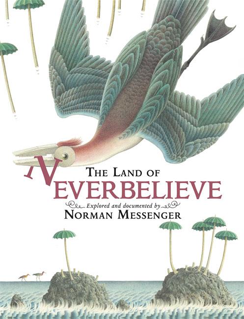 The Land of Neverbelieve,  - купить со скидкой
