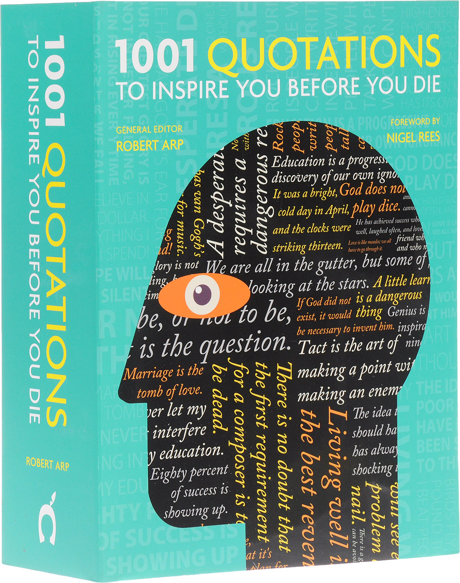 1001 Quotations to Inspire You Hefore You Die