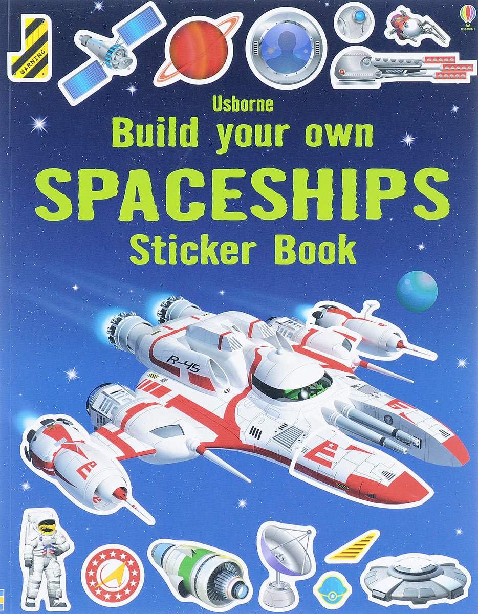 Build Your Own Spaceships Sticker Book write your own book