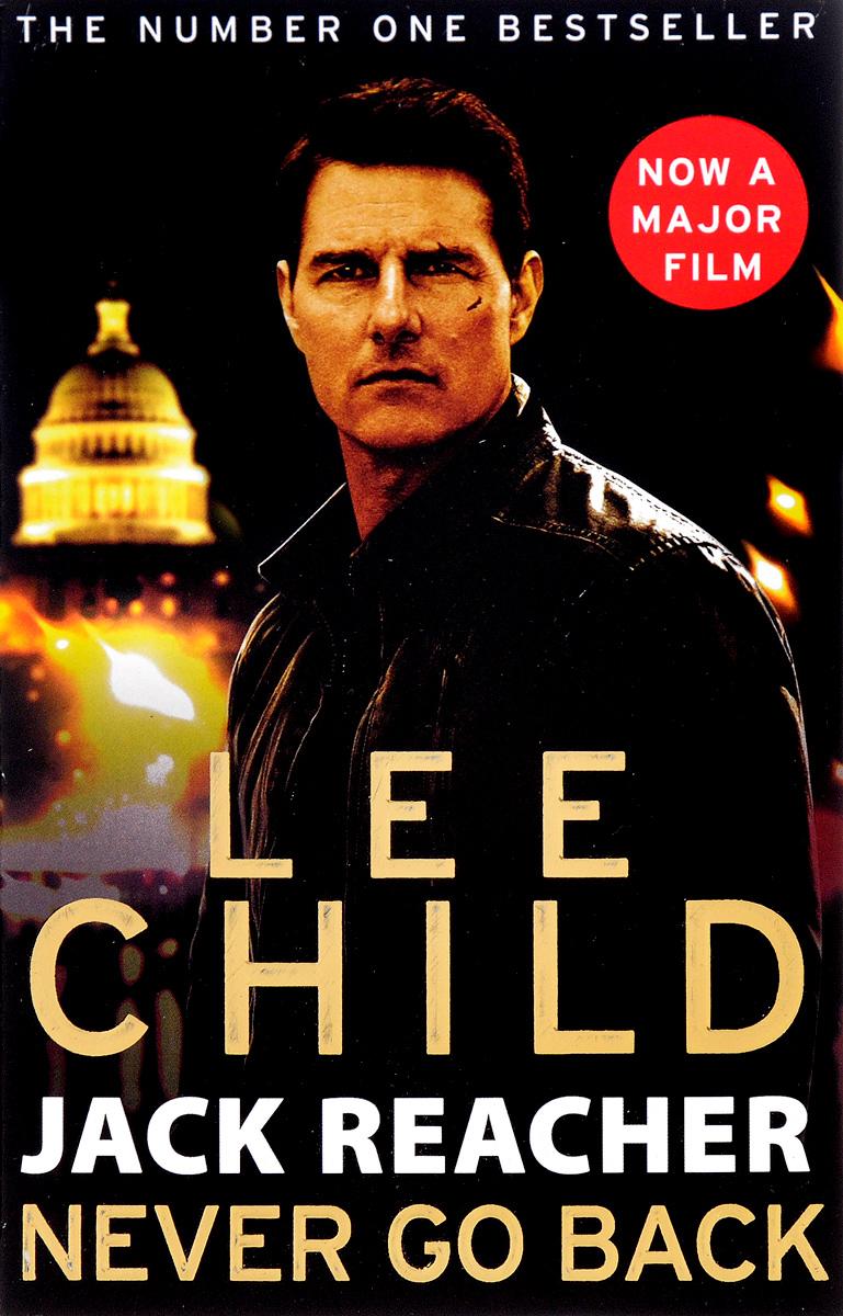 Jack Reacher. Never Go Back Film Tie-In