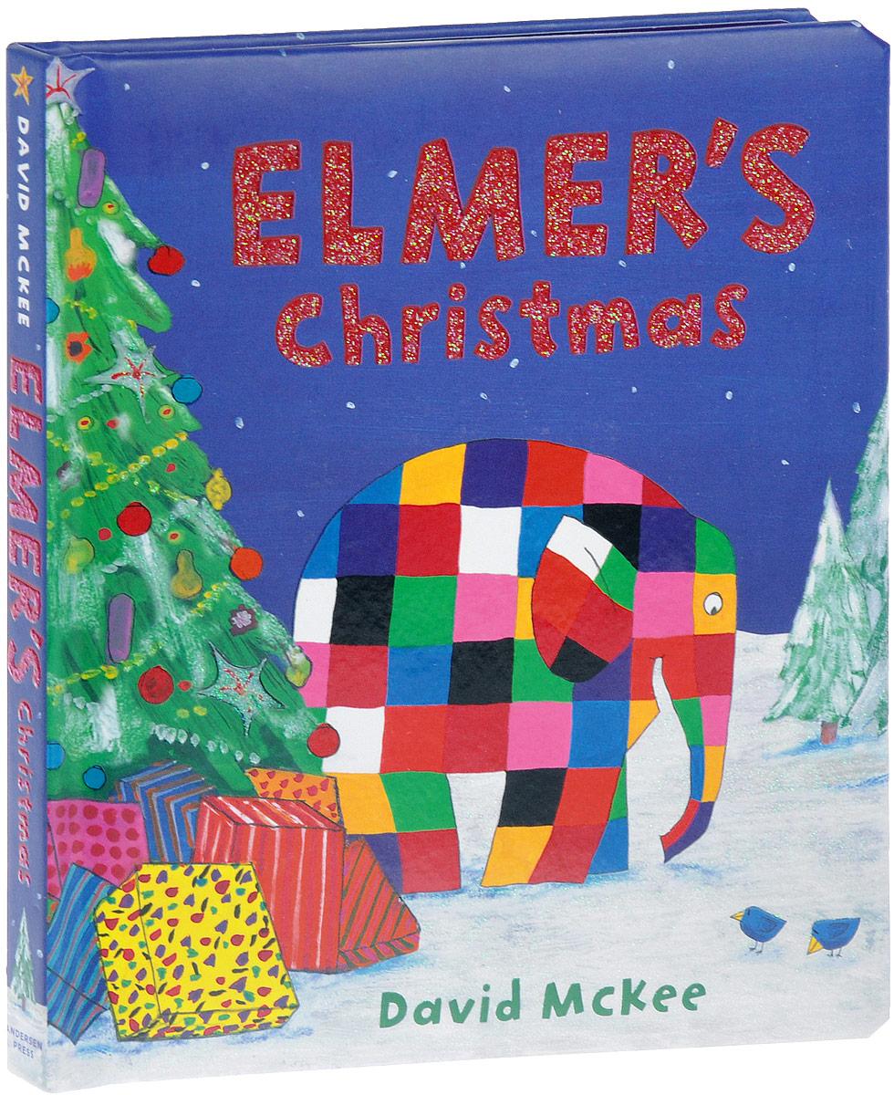 Elmer's Christmas a christmas carol and other christmas writings