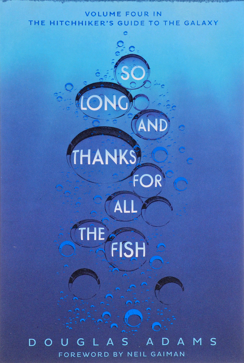 So Long, and Thanks for All the Fish: Volume 4