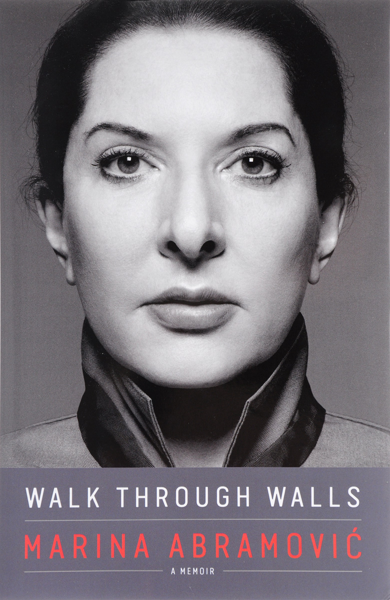 Walk through Walls: A Memoir the collaborator