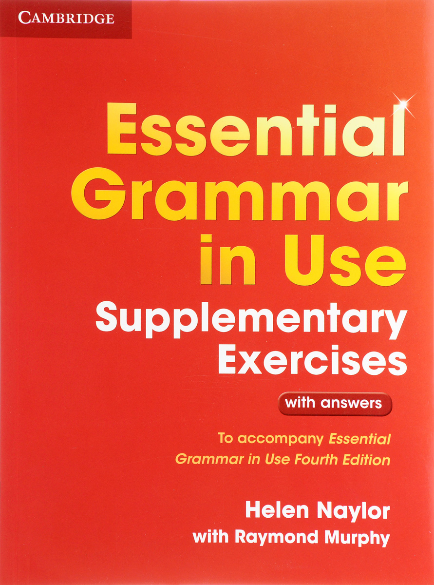 Essential Grammar in Use: Supplementary Exercises with Answers murphy r essential grammar in use 3rd edition classware for elementary students of english dvd rom