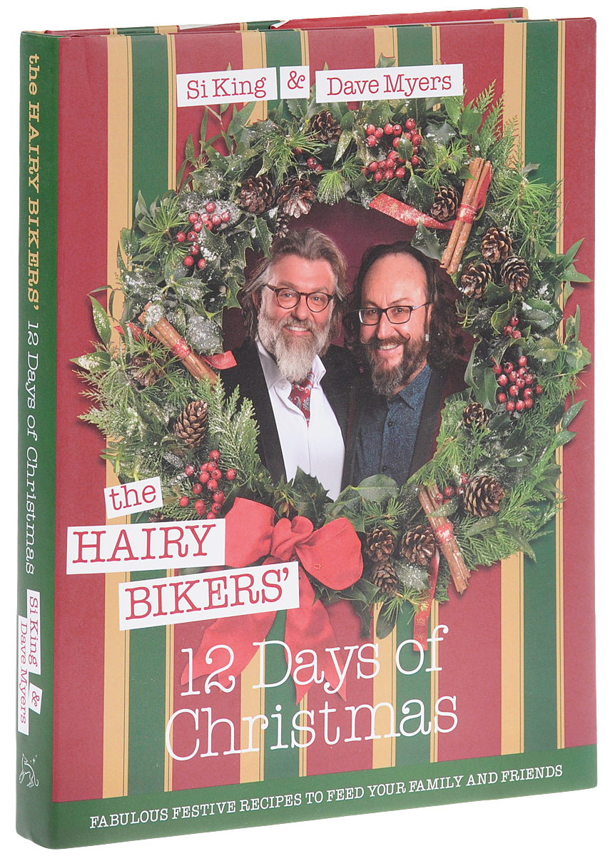 The Hairy Bikers' 12 Days of Christmas: Fabulous Festive Recipes to Feed Your Family and Friends аквариумный нагреватель sera precision 300 вт