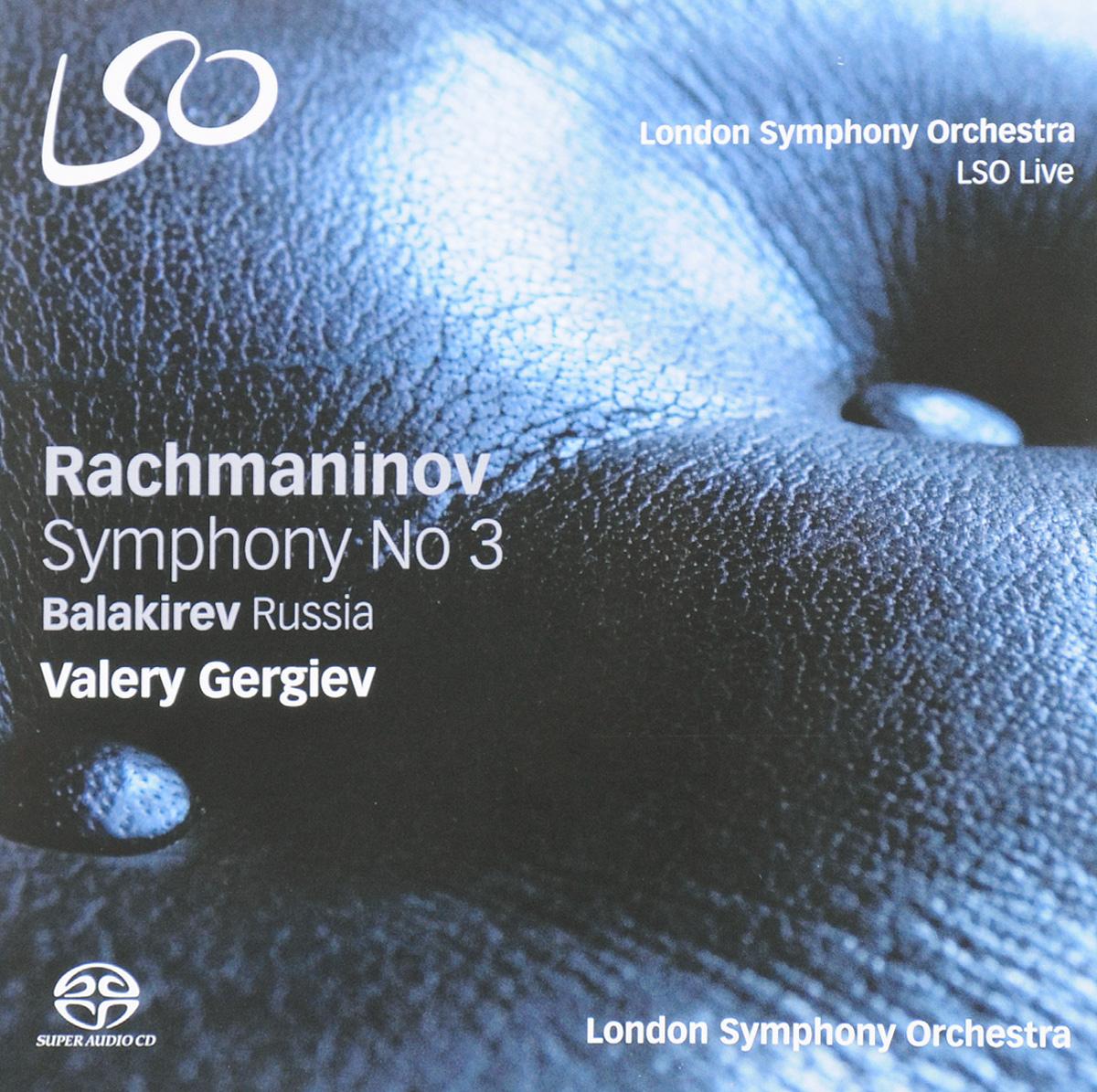 Валерий Гергиев,The London Symphony Orchestra Valery Gergiev. Rachmaninov. Symphony No. 3 / Balakirev. Russia (SACD)