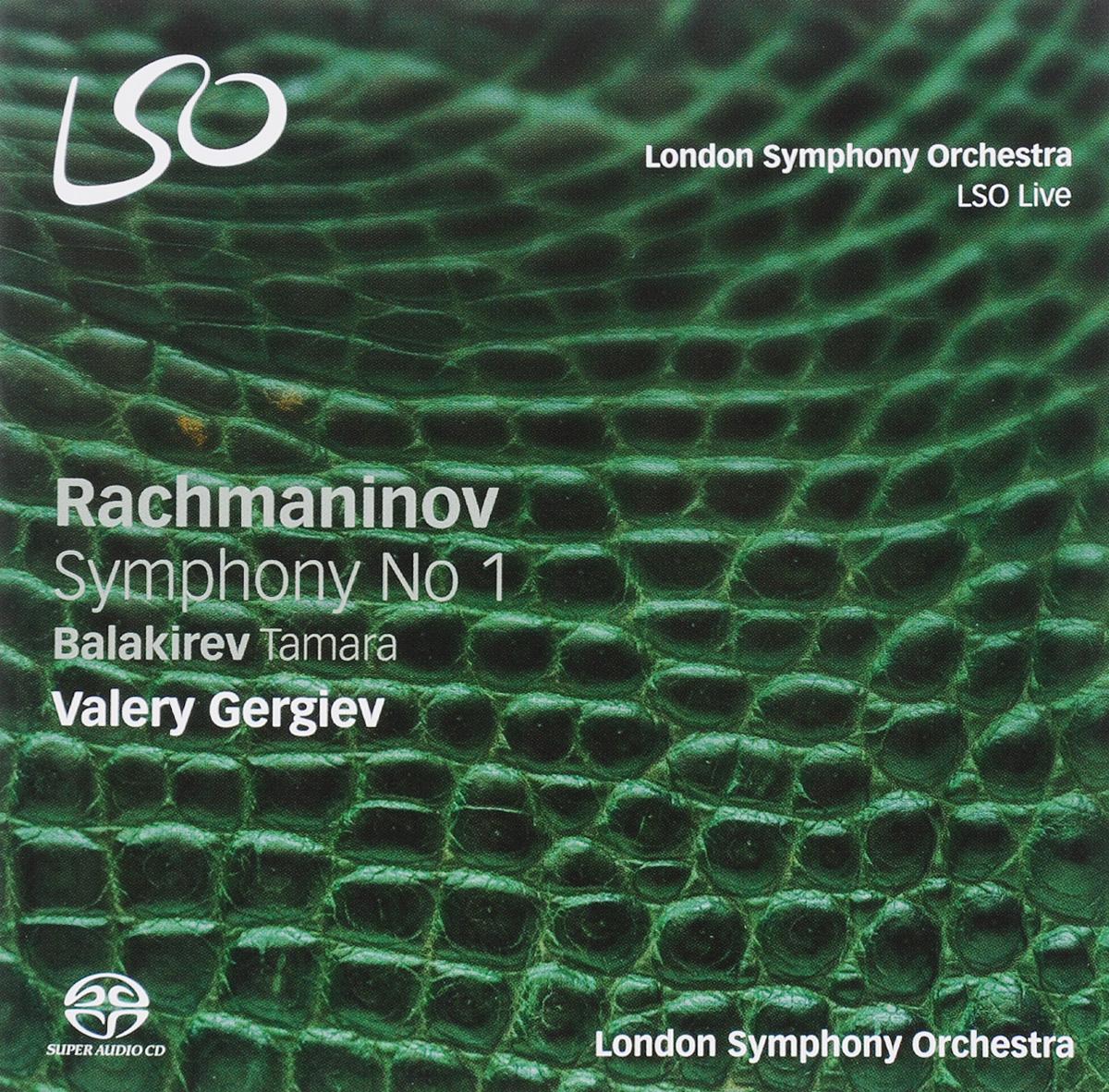 Валерий Гергиев,The London Symphony Orchestra Valery Gergiev. Rachmaninov. Symphony No. 1 / Balakirev. Tamara (SACD)