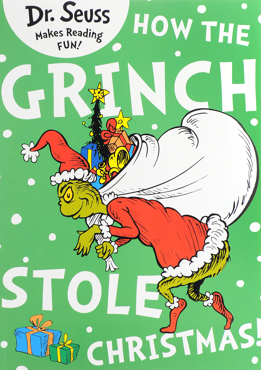 How the Grinch Stole Christmas the woman who stole my life