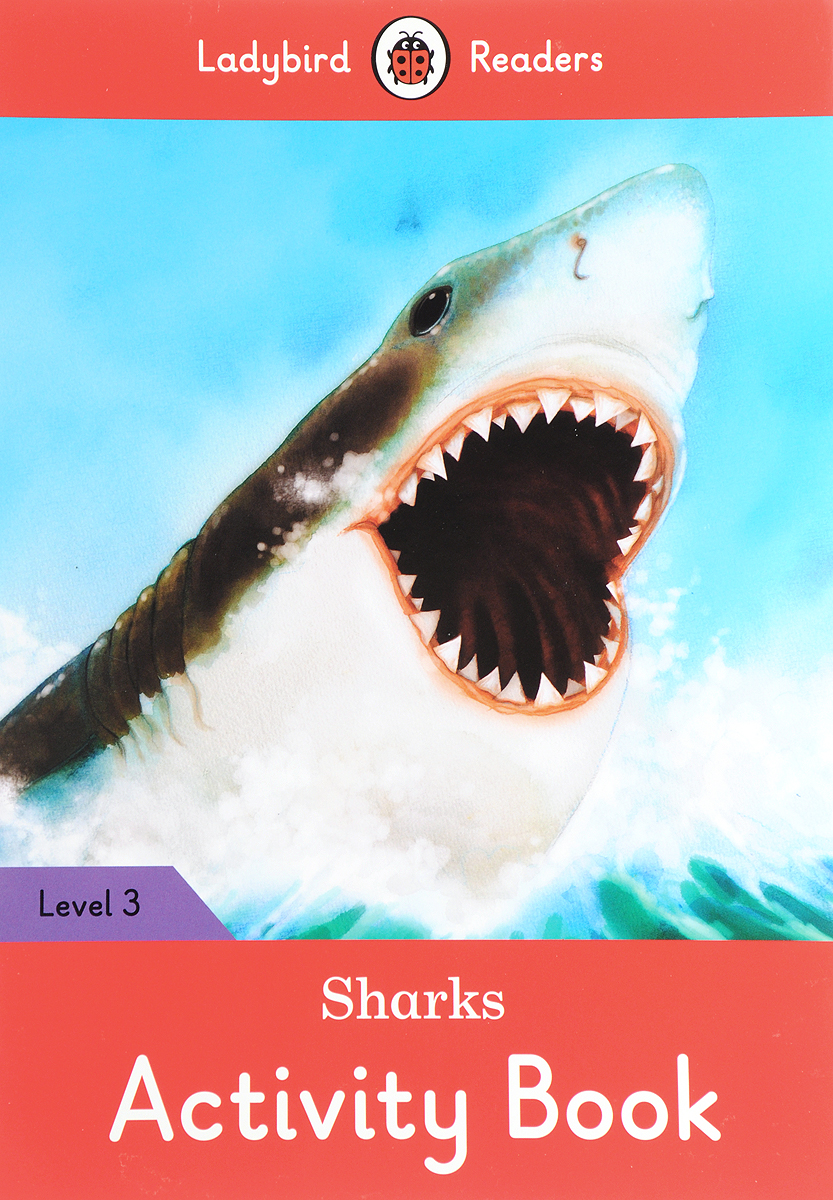 Sharks Activity Book: Ladybird Readers. Level 3 doctor panda activity book ladybird readers starter level b