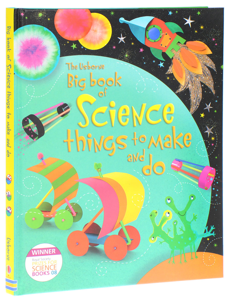 Big Book Of Science Things To Make And Do 1000 things to make and do