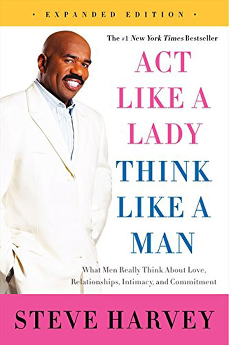Act Like a Lady, Think Like a Man, Expanded Edition: What Men Really Think About Love, Relationships, Intimacy, and Commitment yehuda shinar think like a winner