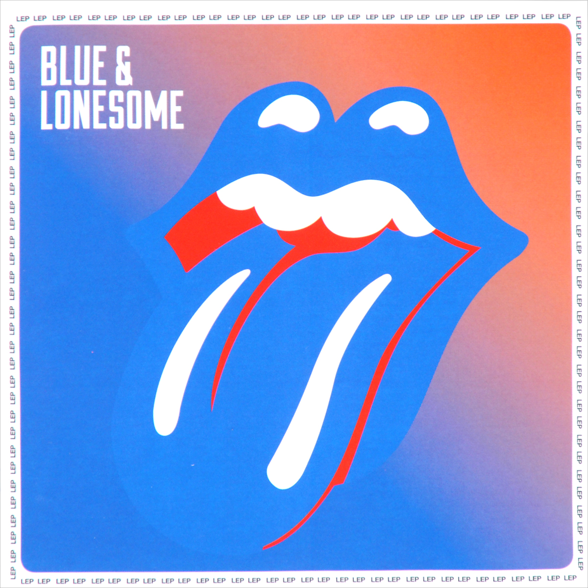 The Rolling Stones The Rolling Stones. Blue & Lonesome the lonesome go