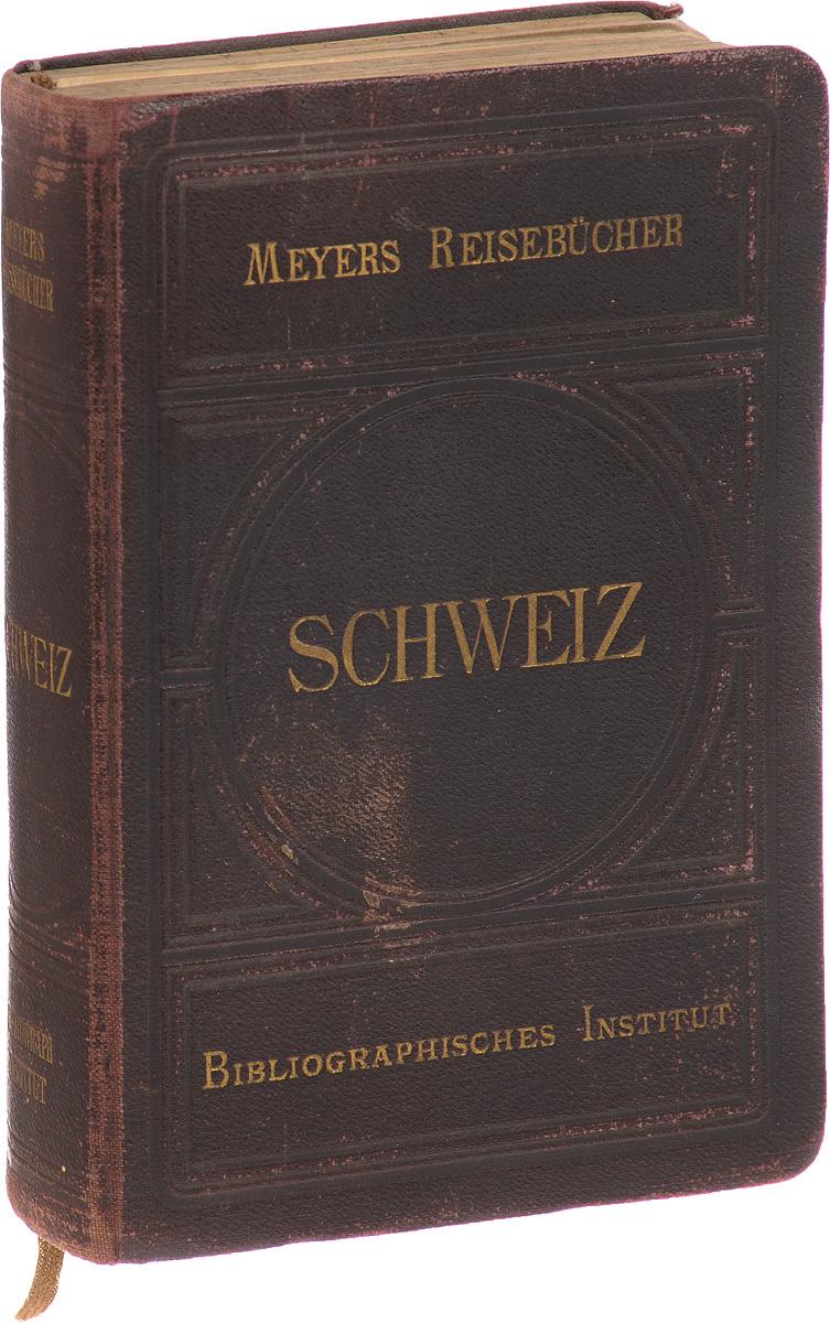 Schweiz. Meyer's Reisebuecher иллюстрированный путеводитель по волге и ее притокам оке и каме