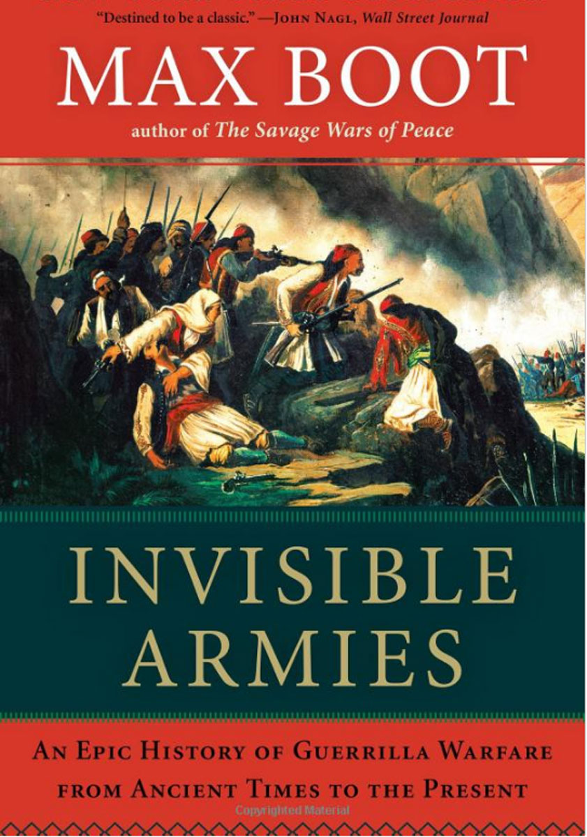 Invisible Armies: An Epic History of Guerrilla Warfare from Ancient Times to the Present jestern a k a alberto novello from invisible to visible