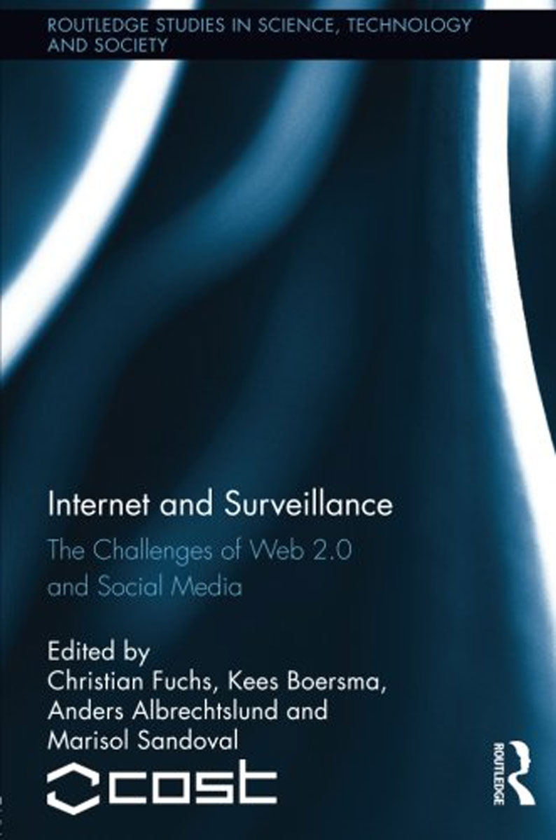 Internet and Surveillance: The Challenges of Web 2.0 and Social Media social networking mindset and education