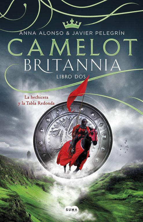 Camelot. Britannia. Libro 2 el reino del dragon de oro