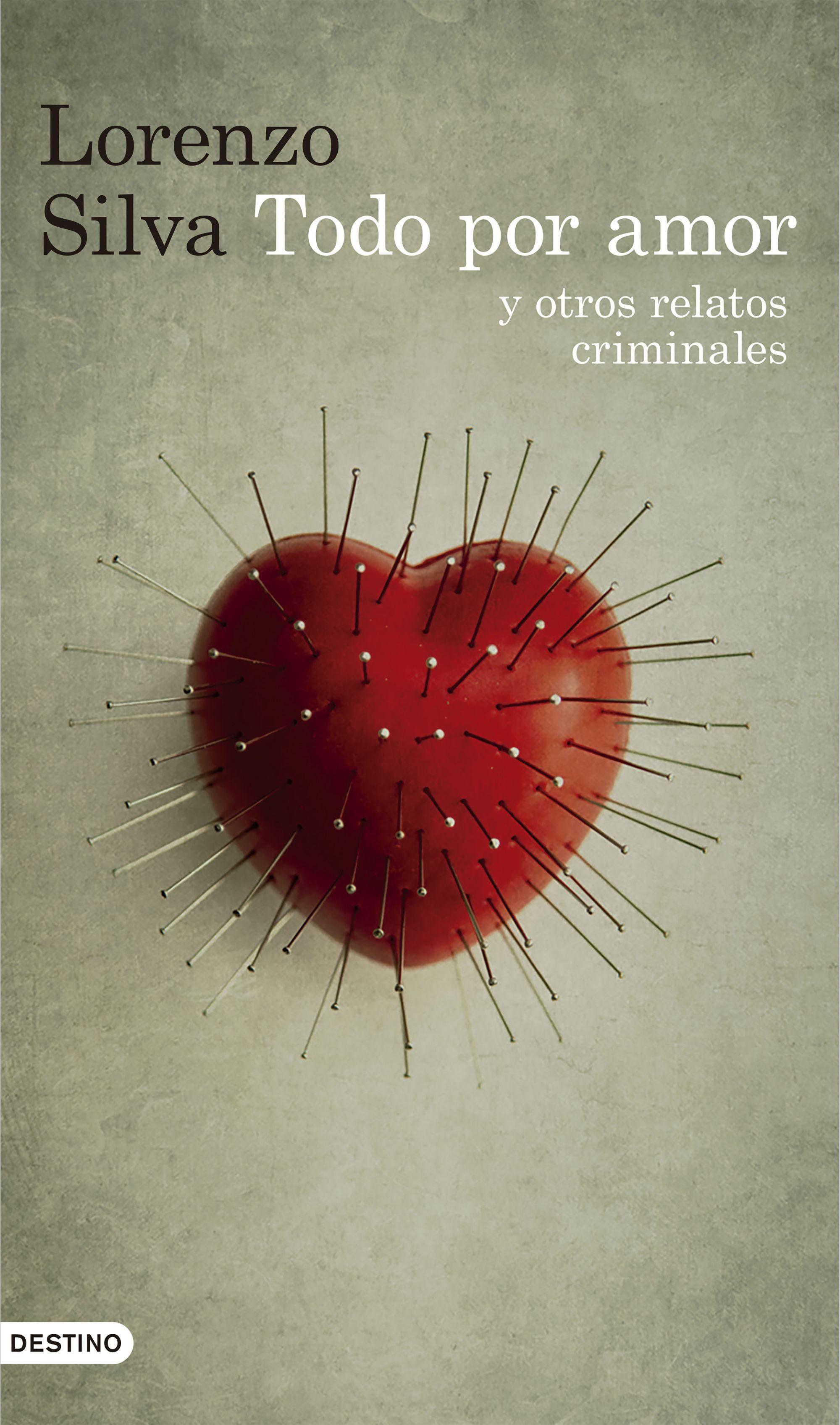 Todo Por Amor Y Otros Relatos Criminales carta de batalla por tirant lo blanc