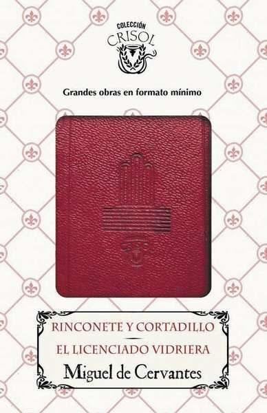 Rinconete Y Cortadillo / El Lincenciado Vidriera la coleccion la060awkrj32 la coleccion