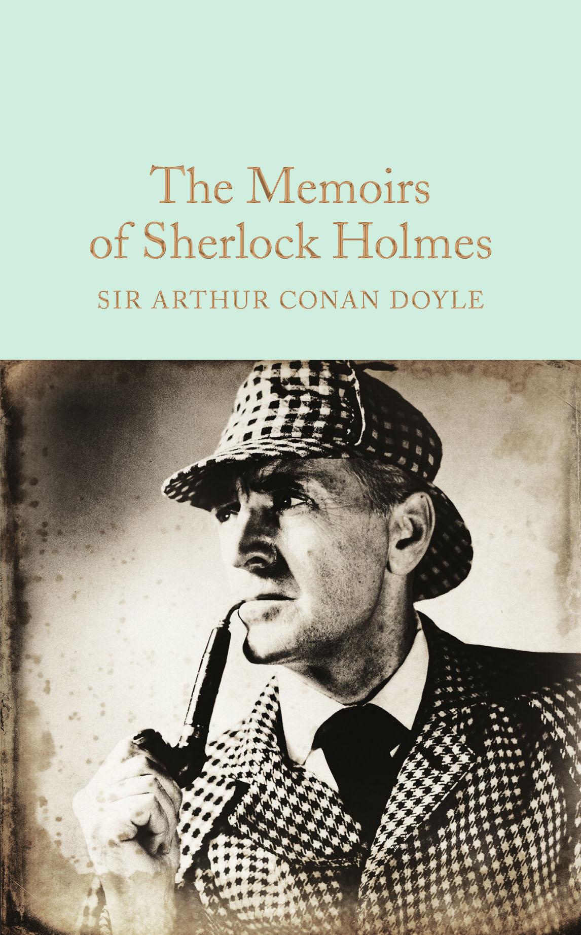 The Memoirs of Sherlock Holmes dayle a c the adventures of sherlock holmes рассказы на английском языке