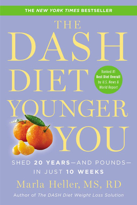 The DASH Diet Younger You: Shed 20 Years--and Pounds--in Just 10 Weeks the ice diet
