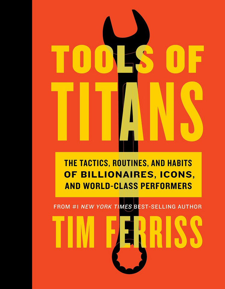 купить Tools of Titans: The Tactics, Routines, and Habits of Billionaires, Icons, and World-Class Performers по цене 1799 рублей