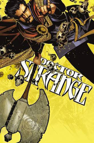 Doctor Strange Vol.  1:  The Way of the Weird Dark forces are destroying everything mystical in multiverse,...