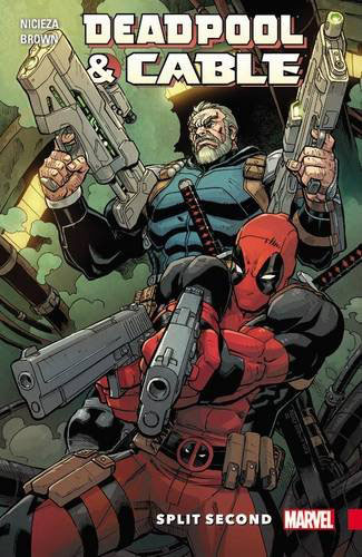 Deadpool and Cable: Split Second turn loose our death rays and kill them all