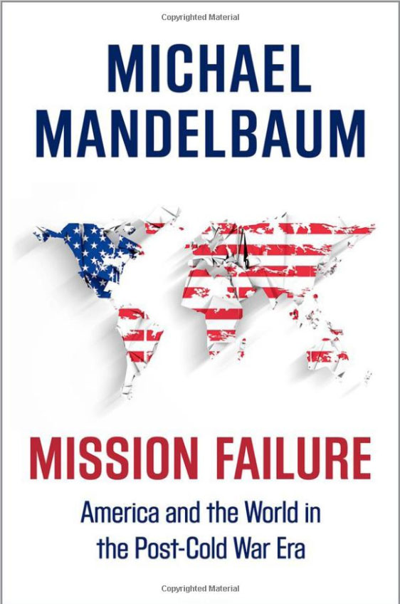 Mission Failure: America and the World in the Post-Cold War Era bryson b made in america an informal history of american english