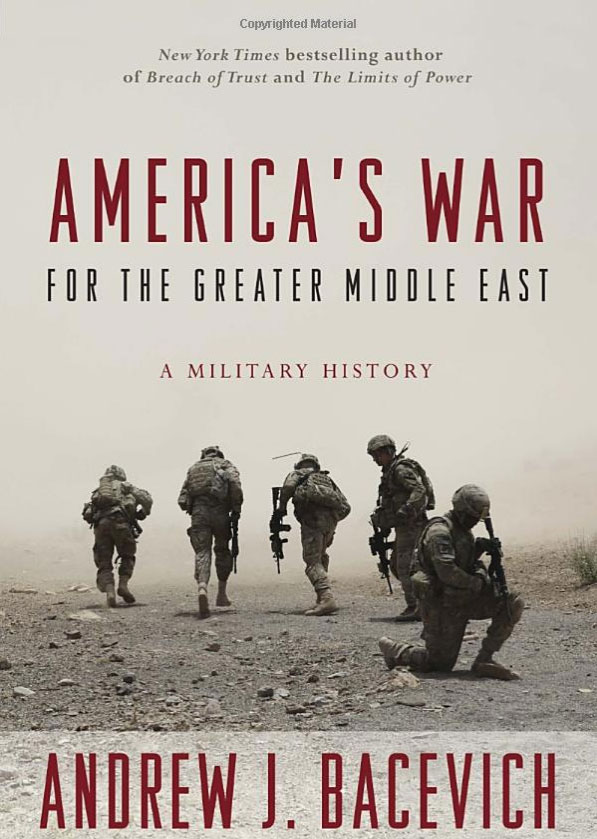 America's War for the Greater Middle East: A Military History the great war and the middle east