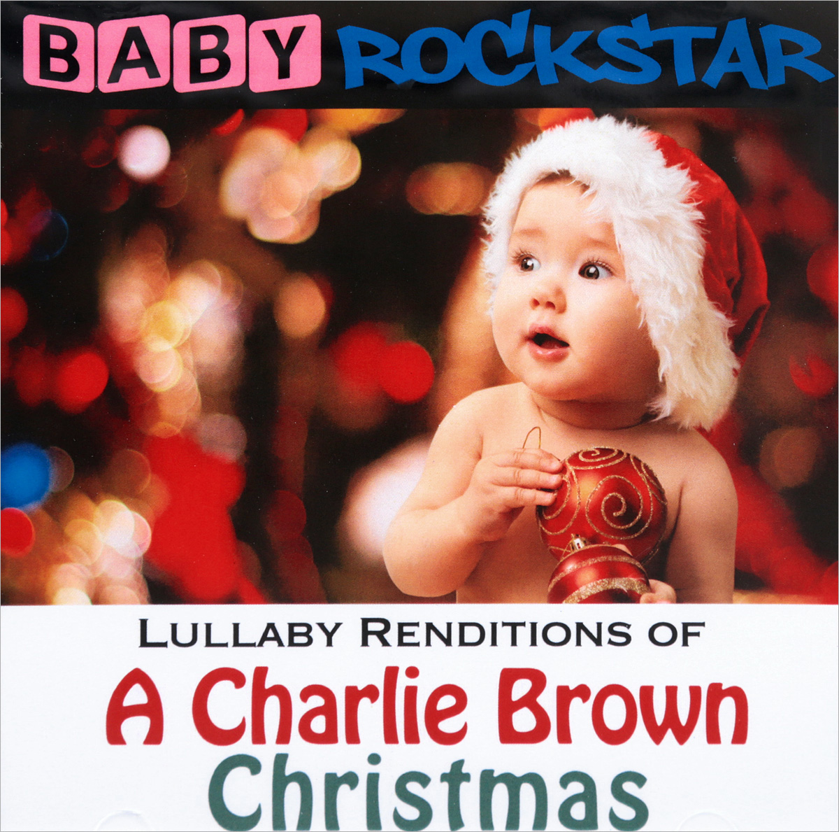 Чарли Браун Baby Rockstar. Lullaby Renditions Of A Charlie Brown Christmas a christmas carol and other christmas writings