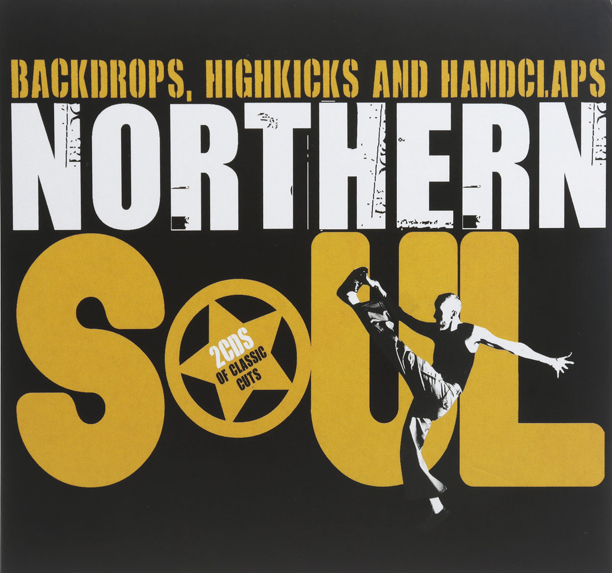 Zakazat.ru Northern Soul. Backdrops Highkicks & Handclaps (2 CD)